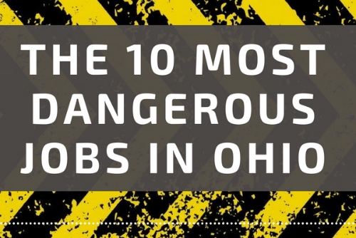 What are the 10 most dangerous occupations in Ohio?